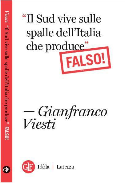 """Gianfranco Viesti: """"Il Sud non vive sulle spalle di chi produce"""""""