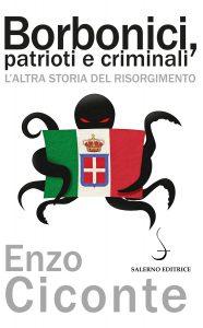 CiconteCopertinaBorbonici_patrioti_criminali