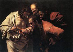 L'Incredulità di san Tommas:  dipinto a olio su tela di 107 × 146 cm realizzato tra il 1600 ed il 1601 dal pittore italiano Caravaggio.