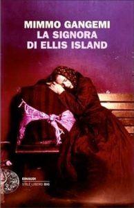"""Irto: """"Leggo molti saggi, ma voglio menzionare un romanzo, 'La Signora di Ellis Island' di Mimmo Gangemi…"""""""